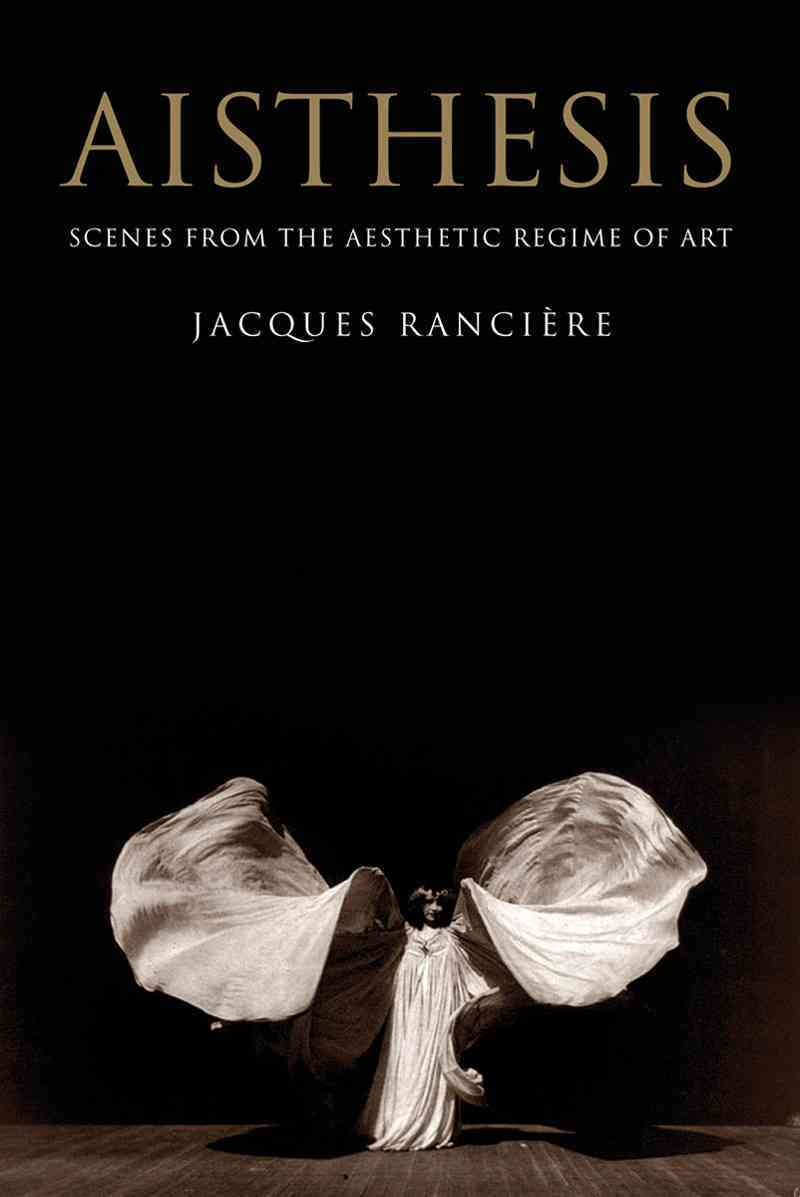 Aisthesis By Ranciere, Jacques/ Paul, Zakir (TRN)